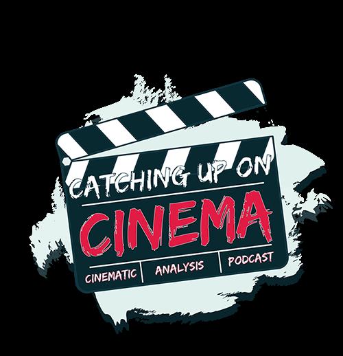Catching Up On Cinema